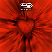 Are You the One by Dodgy