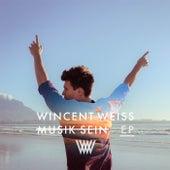 Musik sein (EP) von Wincent Weiss