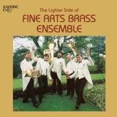 The Lighter Side of Fine Arts Brass Ensemble de Fine Arts Brass Ensemble