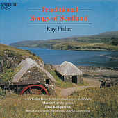 Traditional Songs of Scotland by Various Artists