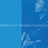 Blues with a Feeling de Steve Hackett