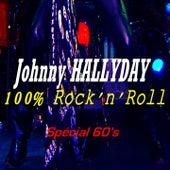 100% Rock'n'Roll (Spécial 60's) de Johnny Hallyday