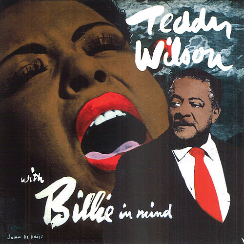 With Billie In Mind by Teddy Wilson