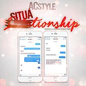 Situationship (Radio Edit) by Acstyle