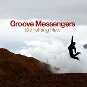 Something New von Groove Messengers