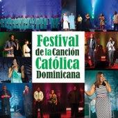 Festival de la Canción Católica Dominicana by Various Artists