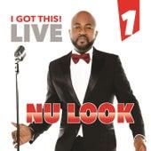 I Got This Live, Vol. 1 de Nu-Look