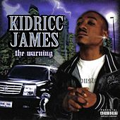 The Warning de Kidricc James