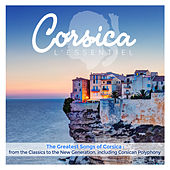 Corsica: L'Essentiel (The Greatest Songs of Corsica: from The Classics to the New Generation, Including Corsican Polyphonics) de Various Artists