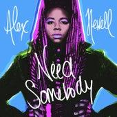 Need Somebody de Alex Newell
