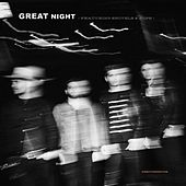GREAT NIGHT (feat. Shovels & Rope) by Needtobreathe