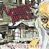No Count Blues by Valient Thorr