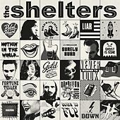 The Shelters by The Shelters