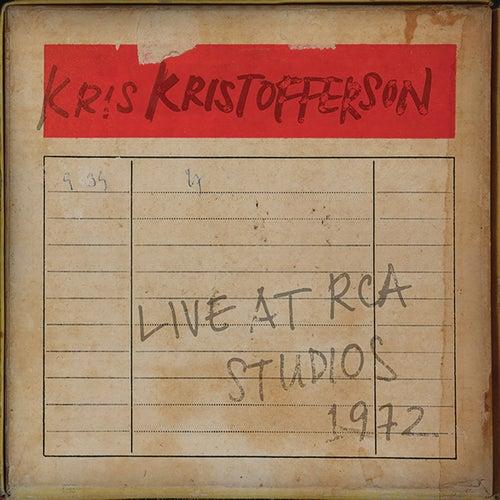 Live at RCA Studios 1972 by Kris Kristofferson