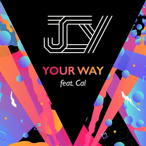 Your Way (feat. Cal) by Jcy