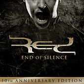 End of Silence: 10th Anniversary Edition by RED