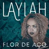Flor de Aço - Single de Laylah