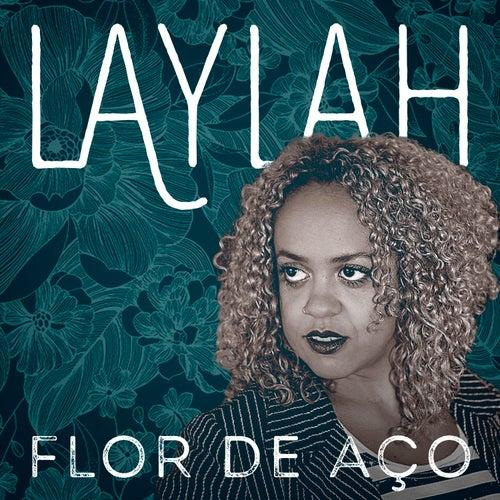 Flor de Aço - Single by Laylah