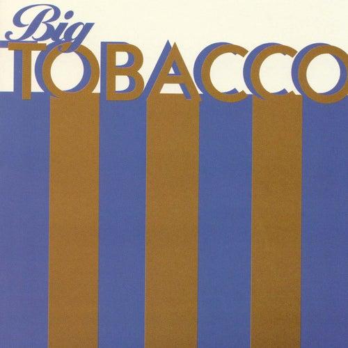 Big Tobacco by Joe Pernice