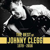 The Best of Johnny Clegg 1979 - 2016 de Johnny Clegg