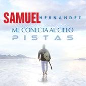 Me Conecta al Cielo (Pistas Originales) de Samuel Hernández