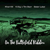 On The Battlefield Riddim by Various Artists