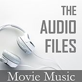 The Audio Files: Movie Music by Various Artists