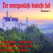Der unvergessliche deutsche Lied, Vol. 1 de Various Artists
