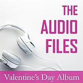 The Audio Files: Valentine's Day Album by Various Artists