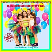 Kinder Geburtstagslied Geburtstagsparty Kindergeburtstag (Happy Birthday) de Schmitti