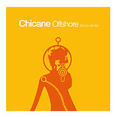 Offshore (Grum Remix) by Chicane