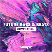 Future Bass & Beats (LVL1) by Various Artists