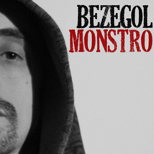 Monstro Ep von Bezegol