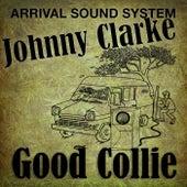 Good Collie by Johnny Clarke