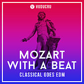 Mozart with a Beat - Classical Goes EDM de Vuducru