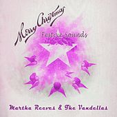 Festive Sounds von Martha and the Vandellas