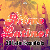 Ritmo Latino! 30 Latin Dance Essentials by Various Artists
