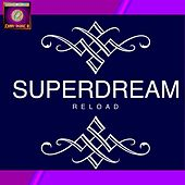 Superdream Reload (feat. Gadjuronga) di Johnny Spaziale
