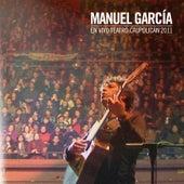 En Vivo Teatro Caupolicán 2011 (En Vivo) de Manuel Garcia