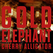 Gold Elephant: Cherry Alligator von Twin Atlantic