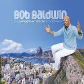 Anjo De Mim - Single by Bob Baldwin