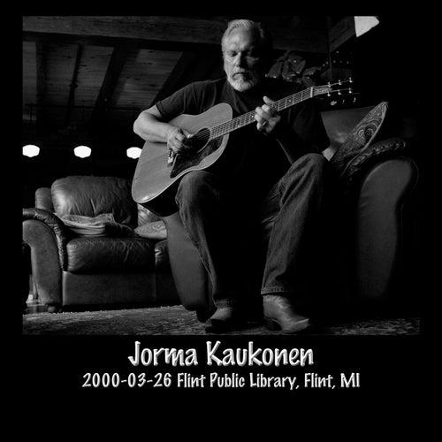 2000-03-26 Flint Public Library, Flint, MI (Live) by Jorma Kaukonen