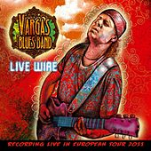 Live Wire de Vargas Blues Band