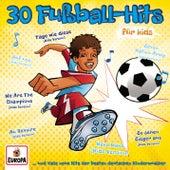 30 Fußball-Hits für Kids von Various Artists