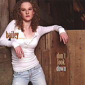 Don't Look Down by Bailey