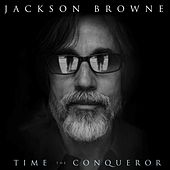 Time The Conqueror de Jackson Browne