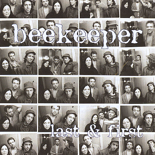 Last & First by Beekeeper