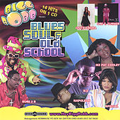 Blues Soul and Old School {The Latest!} fra Various Artists