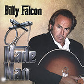 Made Man by Billy Falcon