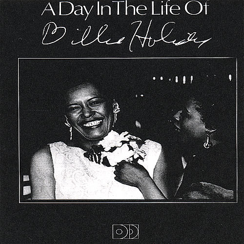 A Day in the Life Of by Billie Holiday